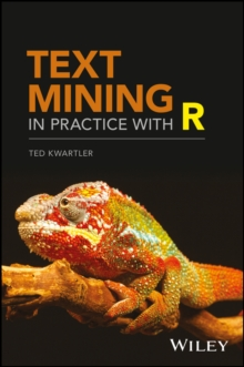 Text Mining in Practice with R, Hardback Book