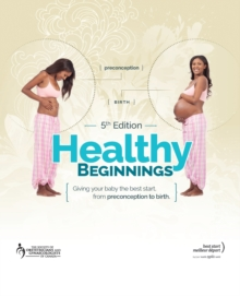 HEALTHY BEGINNINGS 5TH EDITION, Paperback Book
