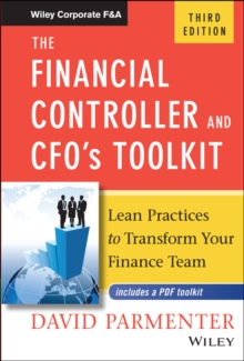 The Financial Controller and Cfo's Toolkit : Lean Practices to Transform Your Finance Team, Hardback Book