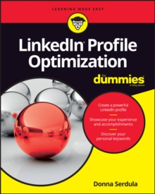 LinkedIn Profile Optimization For Dummies, Paperback / softback Book