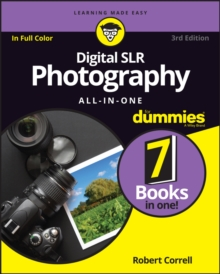 Digital SLR Photography All-in-One For Dummies, Paperback / softback Book