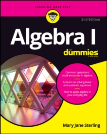 Algebra I for Dummies, 2nd Edition, Paperback Book