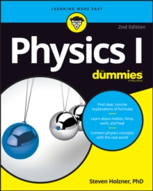 Physics I For Dummies, Paperback / softback Book