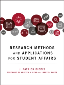 Research Methods and Applications for Student Affairs, Hardback Book