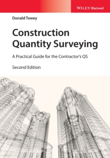 Construction Quantity Surveying : A Practical Guide for the Contractor's QS, Paperback Book