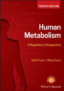 Human Metabolism : A Regulatory Perspective, Paperback / softback Book