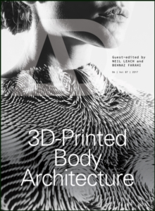 3D-Printed Body Architecture, Paperback / softback Book