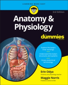 Anatomy and Physiology For Dummies, Paperback / softback Book