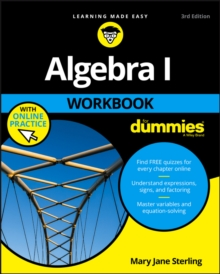 Algebra I Workbook for Dummies 3E with Online Practice, Paperback Book