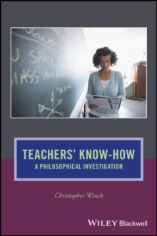 Teachers' Know-How : A Philosophical Investigation, Paperback Book
