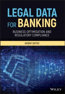 Legal Data for Banking : Business Optimisation and Regulatory Compliance, PDF eBook