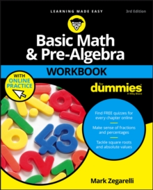 Basic Math and Pre-Algebra Workbook For Dummies, Paperback Book
