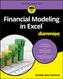 Financial Modeling in Excel For Dummies, Paperback / softback Book