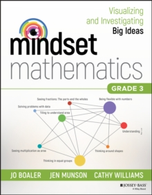 Mindset Mathematics: Visualizing and Investigating Big Ideas, Grade 3, Paperback / softback Book