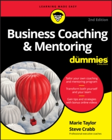 Business Coaching & Mentoring For Dummies, Paperback / softback Book