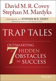 Trap Tales : Outsmarting the 7 Hidden Obstacles to Success, Hardback Book