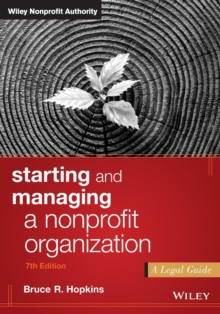 Starting and Managing a Nonprofit Organization : A Legal Guide, Paperback Book