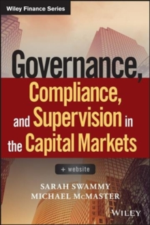 Governance, Compliance and Supervision in the Capital Markets : + Website, Hardback Book