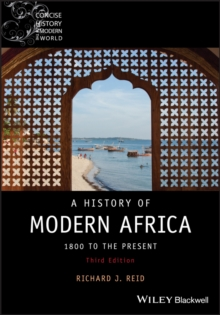 A History of Modern Africa : 1800 to the Present, Paperback / softback Book