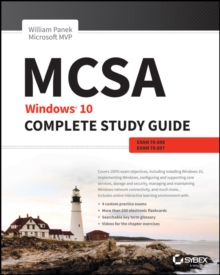 Mcsa : Windows 10 Complete Study Guide: Exams 70-698 and Exam 70-697, Paperback Book