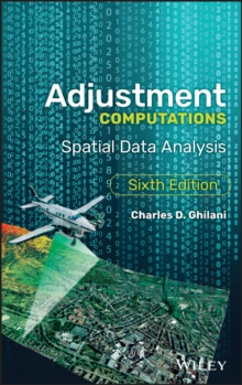 Adjustment Computations : Spatial Data Analysis, Hardback Book
