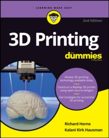 3D Printing For Dummies, Paperback / softback Book