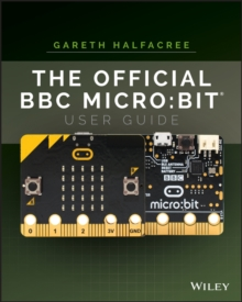 The Official BBC micro:bit User Guide, Paperback / softback Book