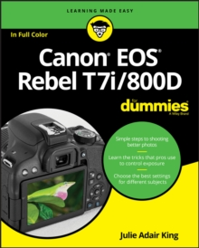 Canon EOS Rebel T7i/800D For Dummies, Paperback / softback Book