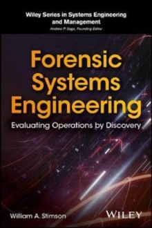 Forensic Systems Engineering : Evaluating Operations by Discovery, Hardback Book