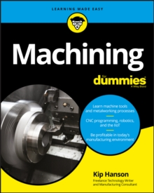 Machining For Dummies, Paperback Book