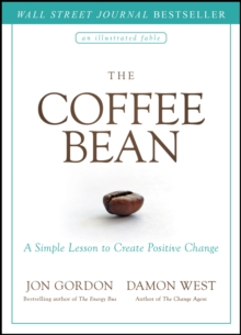 The Coffee Bean : A Simple Lesson to Create Positive Change, PDF eBook