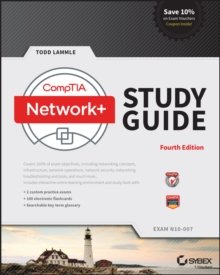 CompTIA Network+ Study Guide : Exam N10-007, Paperback Book