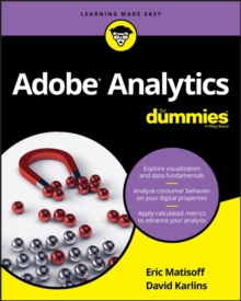 Adobe Analytics For Dummies, Paperback / softback Book