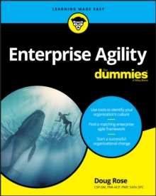 Enterprise Agility For Dummies, Paperback / softback Book