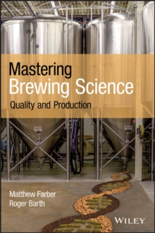 Mastering Brewing Science : Quality and Production, PDF eBook