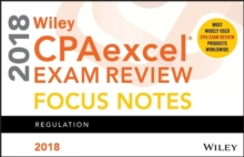 Wiley CPAexcel Exam Review 2018 Focus Notes : Regulation, Paperback / softback Book