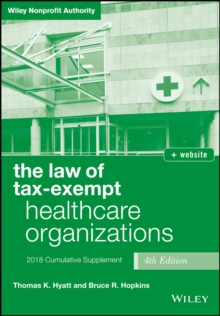 The Law of Tax-Exempt Healthcare Organizations, 2018 Supplement, EPUB eBook