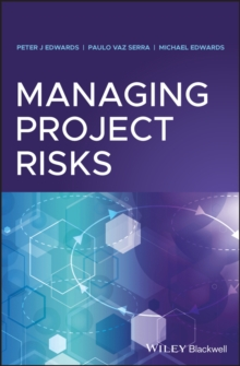 Managing Project Risks, Hardback Book