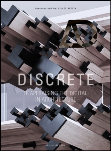 Discrete : Reappraising the Digital in Architecture, PDF eBook