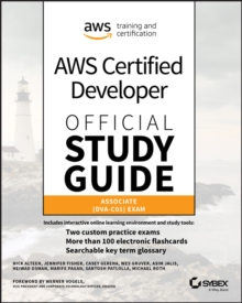 AWS Certified Developer Official Study Guide : Associate (DVA-C01) Exam, Paperback / softback Book