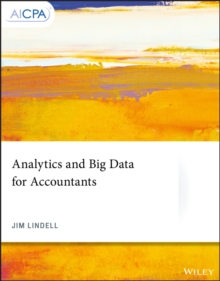Analytics and Big Data for Accountants: Lindell Jim Lindell