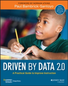 Driven by Data 2.0 : A Practical Guide to Improve Instruction, Paperback / softback Book