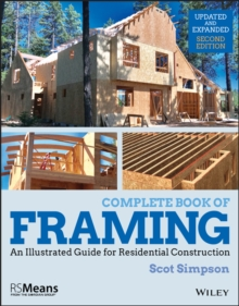 Complete Book of Framing : An Illustrated Guide for Residential Construction, Paperback / softback Book