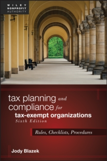 Tax Planning and Compliance for Tax-Exempt Organizations : Rules, Checklists, Procedures, PDF eBook