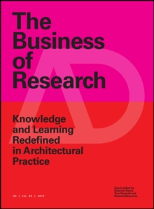 The Business of Research : Knowledge and Learning Redefined in Architectural Practice, PDF eBook