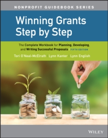Winning Grants Step by Step : The Complete Workbook for Planning, Developing, and Writing Successful Proposals, Paperback / softback Book