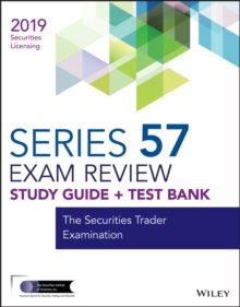 Wiley Series 57 Securities Licensing Exam Review 2019 + Test Bank : The Securities Trader Examination, EPUB eBook