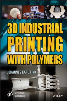 3D Industrial Printing with Polymers, PDF eBook