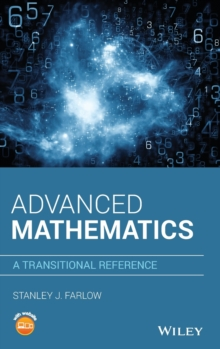 Advanced Mathematics : A Transitional Reference, Hardback Book
