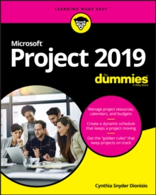 Microsoft Project 2019 For Dummies, Paperback / softback Book